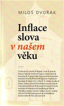 Inflace slova v našem věku - Miloš Dvořák