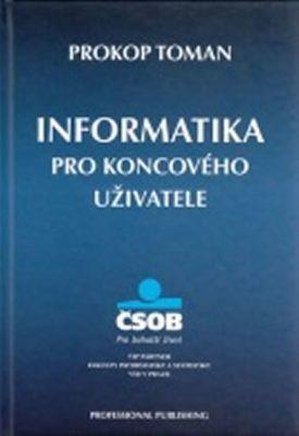 Informatika pro koncového uživatele - Toman Prokop