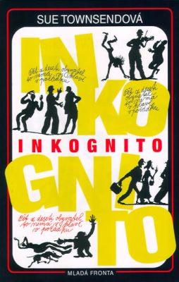 Inkognito - Sue Townsend