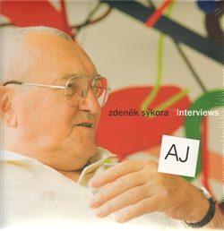 Interviews - Zdeněk Sýkora - Lenka Sýkorová, Pavel Kappel