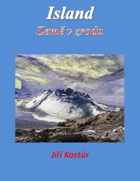 Island: Země v zrodu - Jiří Kostúr - e-kniha