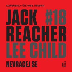 Jack Reacher: Nevracej se - Lee Child - audiokniha