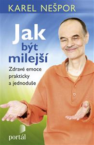 Jak být milejší - Karel Nešpor