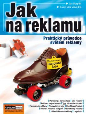 Jak na reklamu - Jan Pospíšil, Lucie S. Závodná