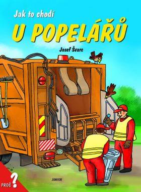 Jak to chodí u popelářů - Josef Švarc