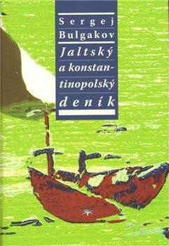 Jaltský a konstantinopolský deník - S.N. Bulgakov
