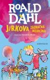 Jirkova zázračná medicína - Roald Dahl