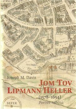Jom Tov Lipmann Heller (1578-1654) - Joseph Davis