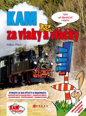 KAM za vlaky a vláčky - Milan Plch - e-kniha