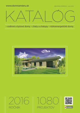 Katalóg 2016 * rodinné a bytové domy * chaty a chalupy * nízkoenergetické domy