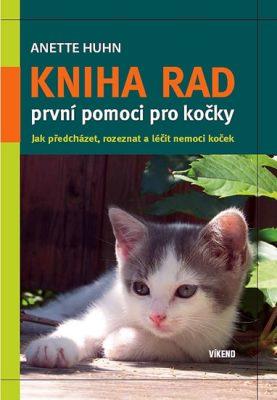 Kniha rad první pomoci pro kočky - Huhn Anette