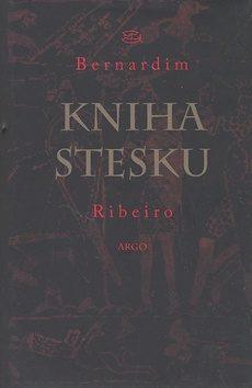 Kniha stesku - Bernadim Ribeiro