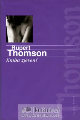 Kniha zjevení - Thomson Rupert