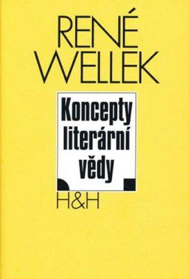 Koncepty literární vědy - Wellek René, Warren Austin