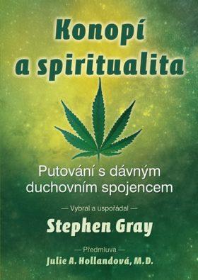 Konopí a spiritualita - Stephen Gray
