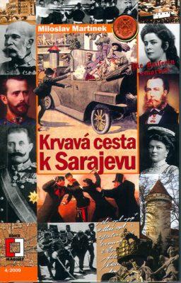 Krvavá cesta k Sarajevu - Ivan Brož
