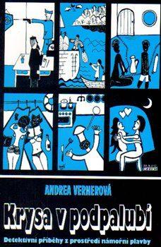 Krysa v podpalubí - Andrea Vernerová, Leo Vaniš