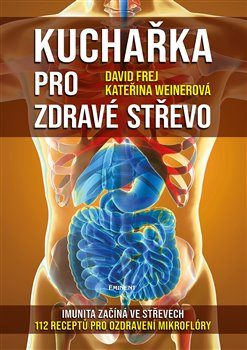 Kucharka-pro-zdrave-strevo-David-Frej