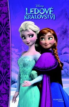 Ledové království - Pohádkový román - Walt Disney