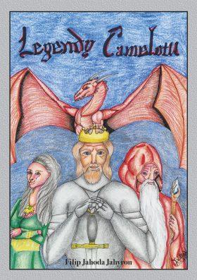 Legendy Camelotu - Filip Jahoda - e-kniha
