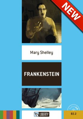 Liberty - Frankenstein + CD - Mary W. Shelley
