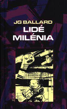 Lidé milénia - J.G. Ballard, Vladimír 518