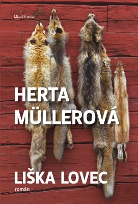Liška lovec - Herta Müllerová - e-kniha