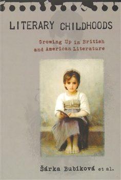 Literary Childhoods - Šárka Bubíková