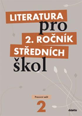 Literatura pro 2. ročník SŠ - pracovní sešit - Polášková T.