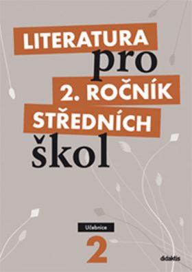 Literatura pro 2.ročník SŠ - Učebnice - Polášková T.