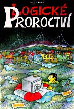 Logické Proroctví - Marcel Vanek