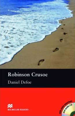 Macmillan Readers Pre-Intermediate: Robinson Crusoe T. Pk with CD - Daniel Defoe, Salma Gabol