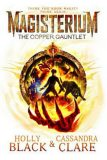 Magisterium - The Copper Gauntlet - Holly Blacková, ...