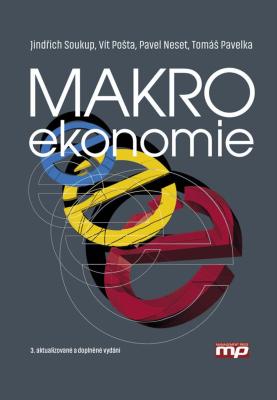 Makroekonomie - Jindřich Soukup, Tomáš Pavelka, Vít Pošta, Pavel Neset - e-kniha
