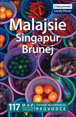 Malajsie, Singapur, Brunej - Lonely Planet