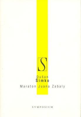 Maraton Juana Zabaly - Dušan Šimko - e-kniha