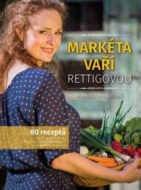 Markéta vaří Rettigovou - Markéta Hrubešová