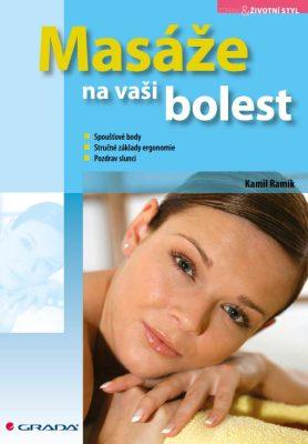 Masáže na vaši bolest - Kamil Ramík - e-kniha