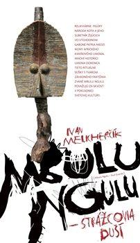 Mbulu ngulu - Ivan Melicherčík