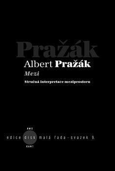 Mezi - Albert Pražák