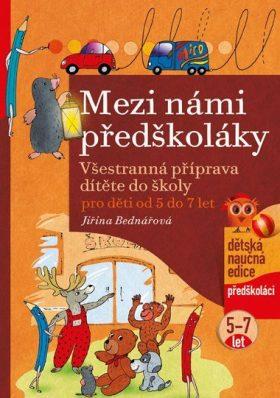 Mezi námi předškoláky, pro děti od 5 do 7 let - Jiřina Bednářová - e-kniha