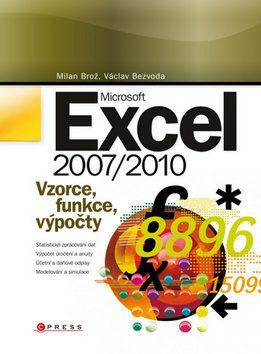 Microsoft Excel 2007/2010 - Milan Brož; Václav Bezvoda