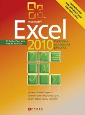 Microsoft Excel 2010 - Jiří Barilla, Pavel Simr, Květuše Sýkorová - e-kniha