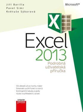 Microsoft Excel 2013 Podrobná uživatelská příručka - Jiří Barilla, Pavel Simr, Květuše Sýkorová - e-kniha