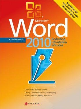 Microsoft Word 2010 - Kateřna Pírková - e-kniha