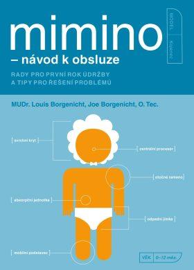 Mimino - návod k obsluze - Louis Borgenicht, Joe Borgenicht - e-kniha