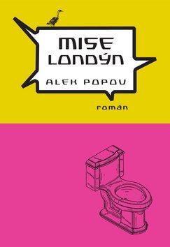 Mise Londýn - Alek Popov