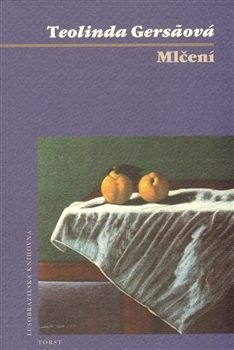 Mlčení - Teolinda Gersaová
