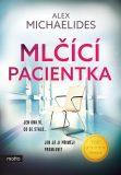 Mlčící pacientka - Alex Michaelides
