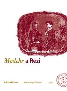 Modche a Rézi - Vojtěch Rakous, Darja Čančíková